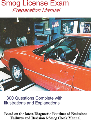 Smog Test Prep Guide (300 Qs w/Explanations)